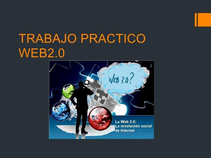 TRABAJO PRACTICO WEB2.0
