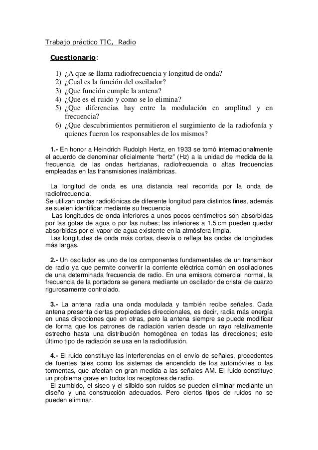 Trabajo práctico TIC, Radio Cuestionario: 1) ¿A que se llama radiofrecuencia y longitud de onda? 2) ¿Cual es la función de...