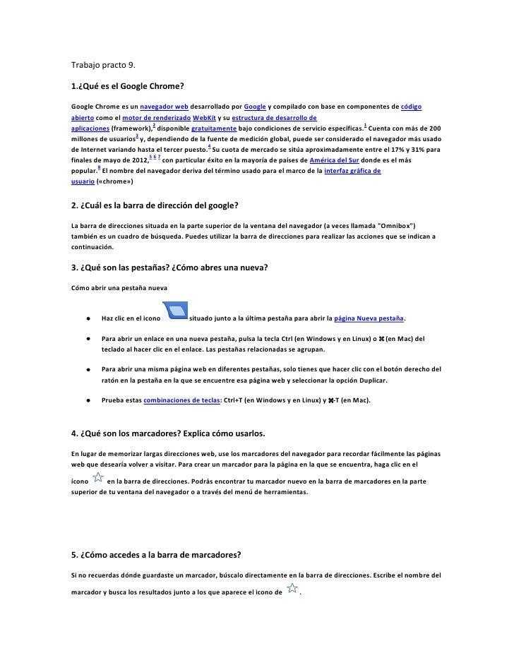 Trabajo practo 9.1.¿Qué es el Google Chrome?Google Chrome es un navegador web desarrollado por Google y compilado con base...