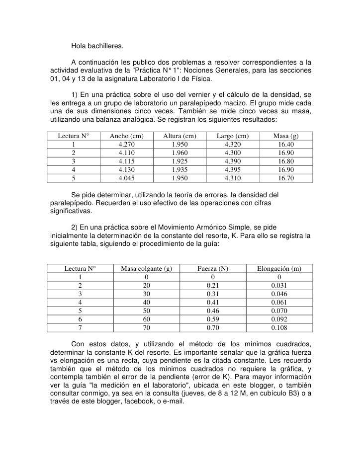 Hola bachilleres.       A continuación les publico dos problemas a resolver correspondientes a laactividad evaluativa de l...