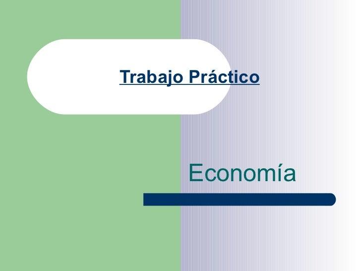 Trabajo Práctico Economía