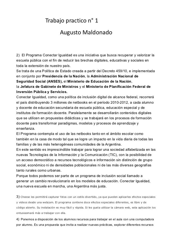 Trabajo practico n° 1                                  Augusto Maldonado2) El Programa Conectar Igualdad es una iniciativa...