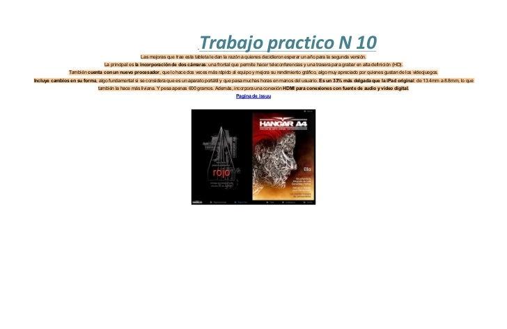 Trabajo practico N 10                                                 Las mejoras que trae esta tableta le dan la razón a ...