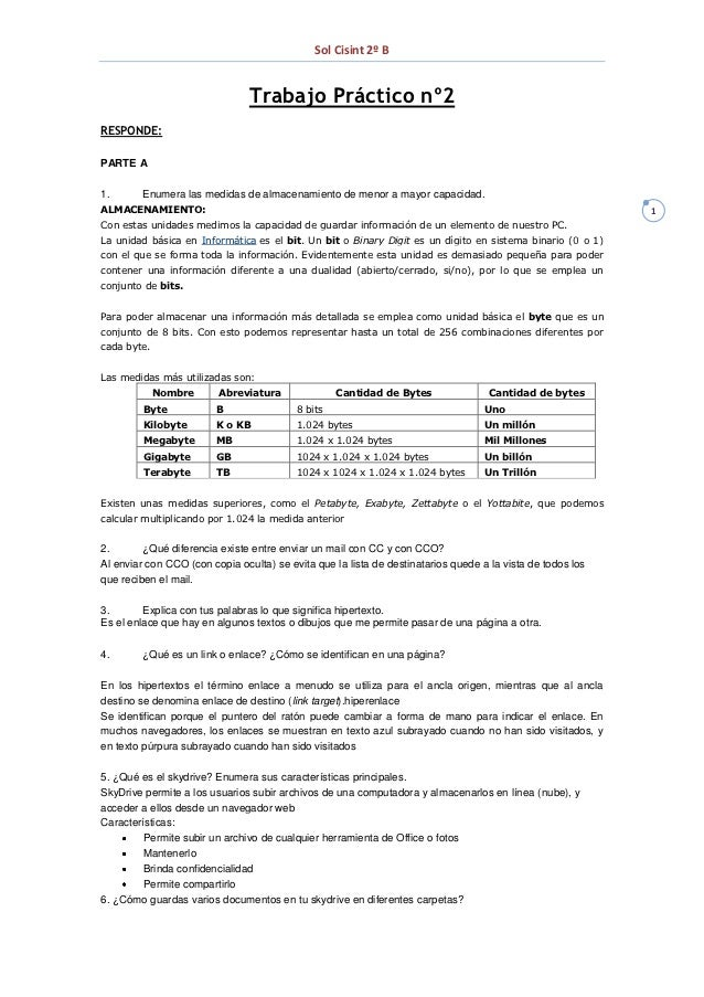 Sol Cisint 2º B                                Trabajo Práctico nº2RESPONDE:PARTE A1.       Enumera las medidas de almacen...