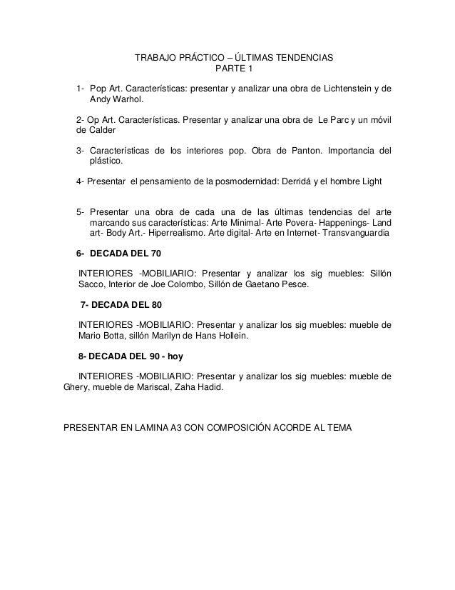 TRABAJO PRÁCTICO – ÚLTIMAS TENDENCIAS                                PARTE 1   1- Pop Art. Características: presentar y an...