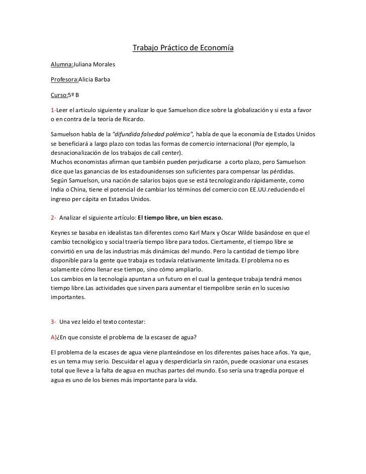 Trabajo Práctico de EconomíaAlumna:Juliana MoralesProfesora:Alicia BarbaCurso:5º B1-Leer el articulo siguiente y analizar ...