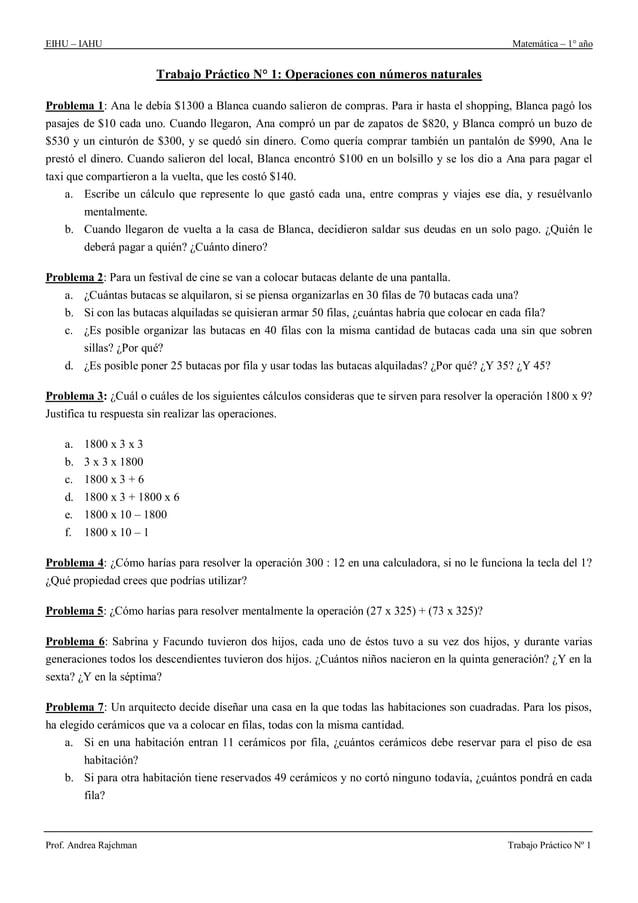 EIHU – IAHU Matemática – 1° año Prof. Andrea Rajchman Trabajo Práctico Nº 1 Trabajo Práctico N° 1: Operaciones con números...