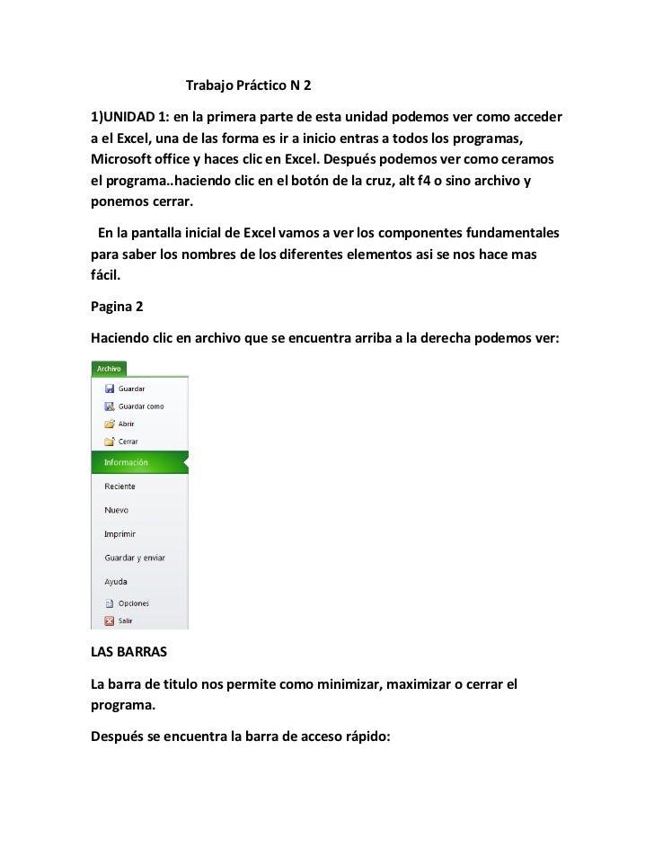 Trabajo Práctico N 21)UNIDAD 1: en la primera parte de esta unidad podemos ver como accedera el Excel, una de las forma es...
