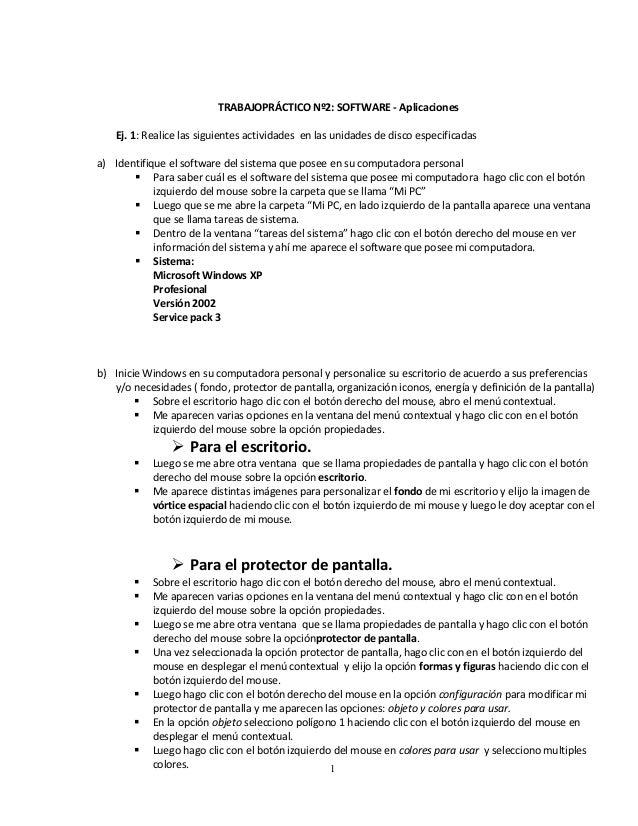 TRABAJOPRÁCTICO Nº2: SOFTWARE - Aplicaciones Ej. 1: Realice las siguientes actividades en las unidades de disco especifica...