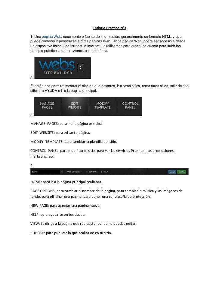 Trabajo Práctico N°3<br />1. Unapágina Web, documento o fuente de información, generalmente en formato HTML y que puede c...