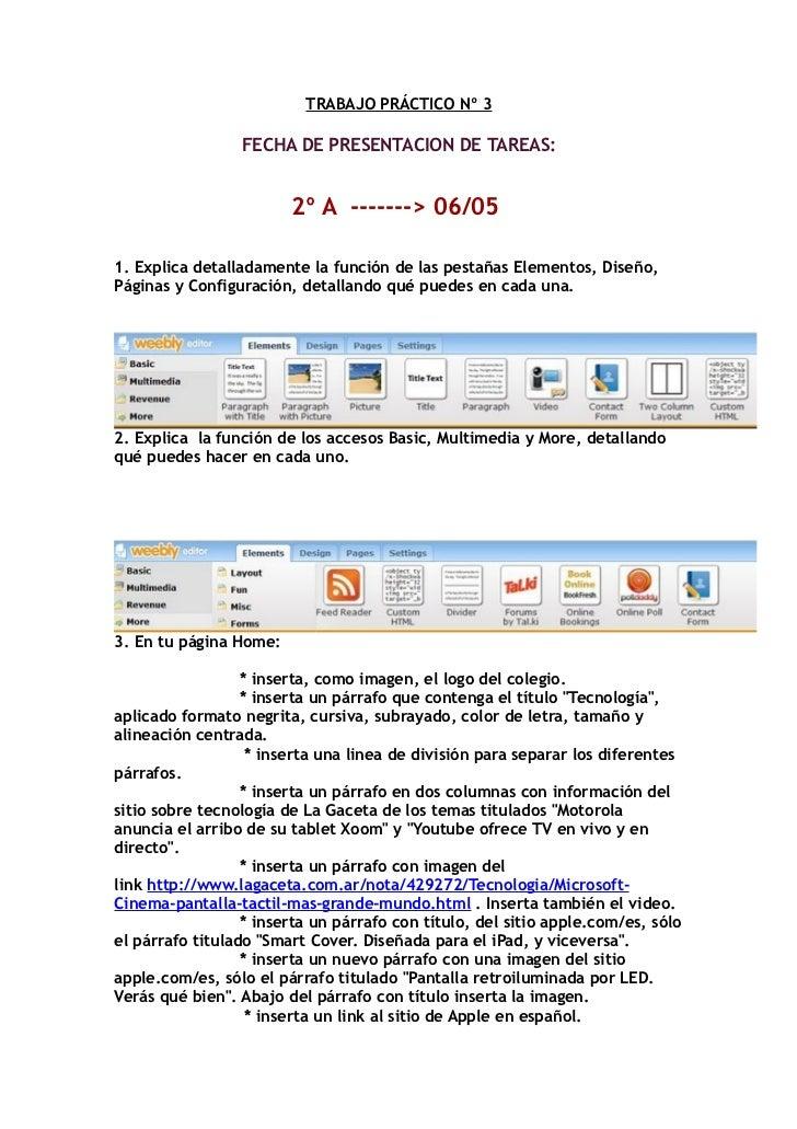 TRABAJO PRÁCTICO Nº 3                 FECHA DE PRESENTACION DE TAREAS:                        2º A -------> 06/051. Explic...