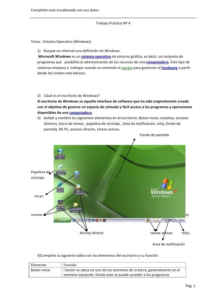 Completar este encabezado con sus datos                                        Trabajo Práctico Nº 4Tema: Sistema Operativ...