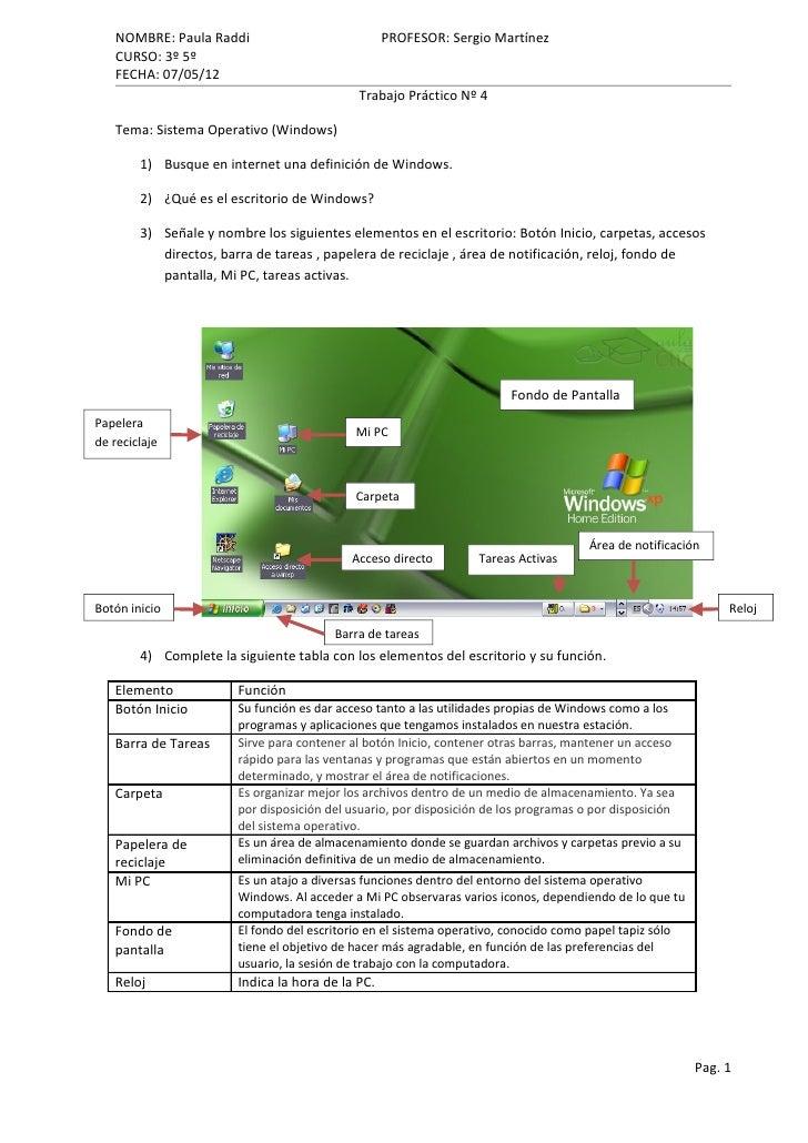 NOMBRE: Paula Raddi                             PROFESOR: Sergio Martínez   CURSO: 3º 5º   FECHA: 07/05/12                ...