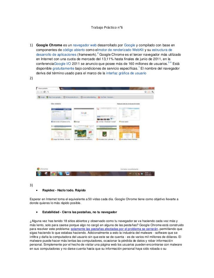 Trabajo Práctico n°6<br />Google Chromees unnavegador webdesarrollado porGoogley compilado con base en componentes de...