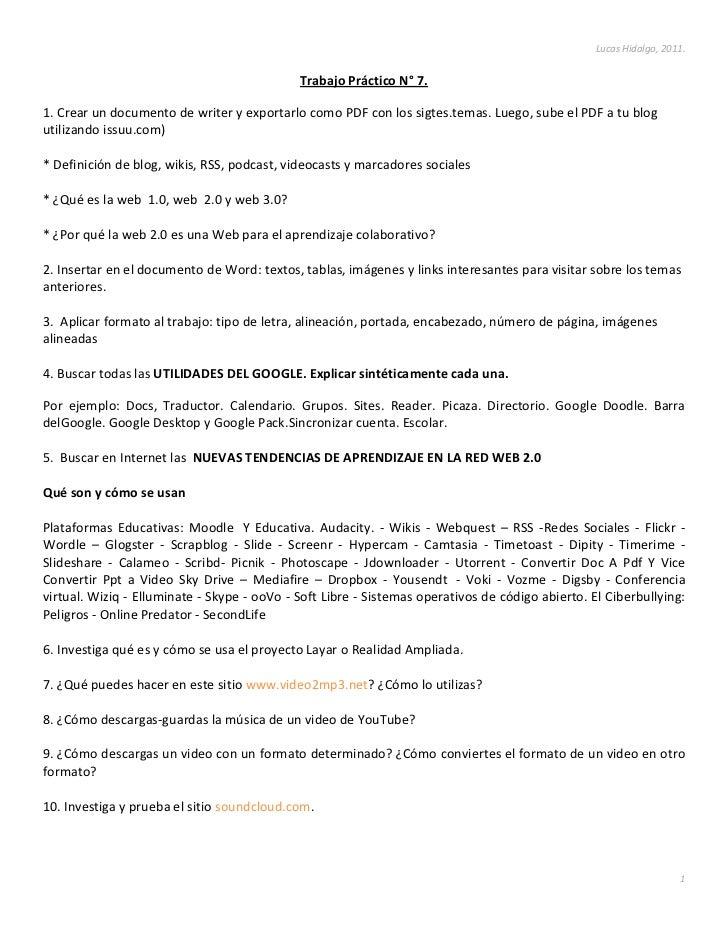 Trabajo Práctico N° 7.<br />1. Crear un documento de writer y exportarlo como PDF con los sigtes. temas. Luego, sube el PD...