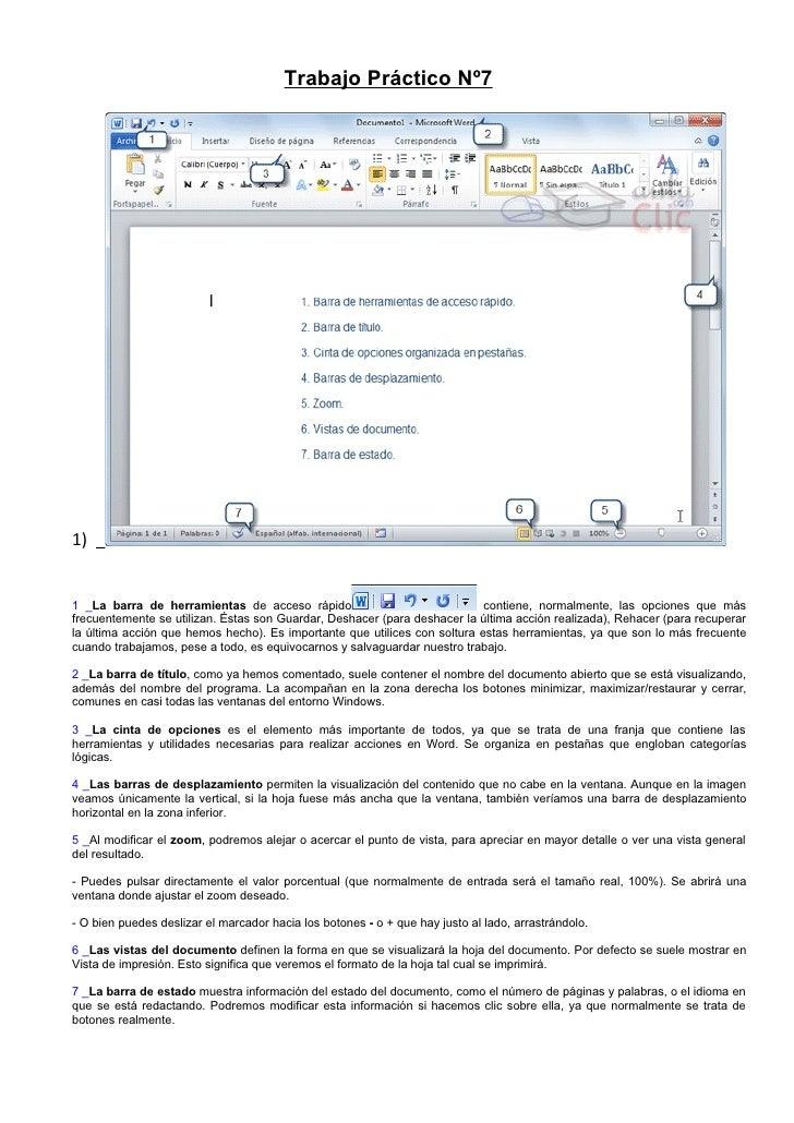 Trabajo Práctico Nº71) _1 _La barra de herramientas de acceso rápido                               contiene, normalmente, ...
