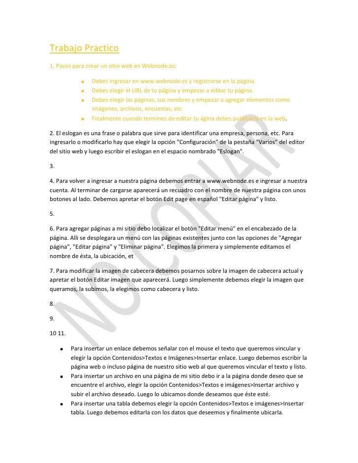 Trabajo Practico1. Pasos para crear un sitio web en Webnode.es:                 Debes ingresar en www.webnode.es y registr...