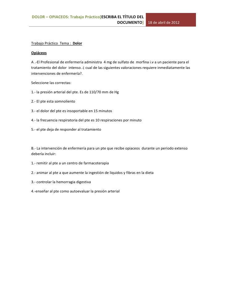 DOLOR – OPIACEOS: Trabajo Práctico[ESCRIBA EL TÍTULO DEL                                           DOCUMENTO] 18 de abril ...