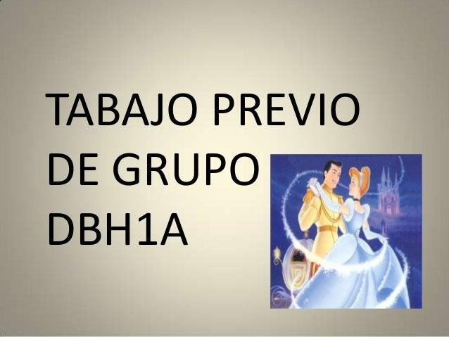 TABAJO PREVIODE GRUPODBH1A