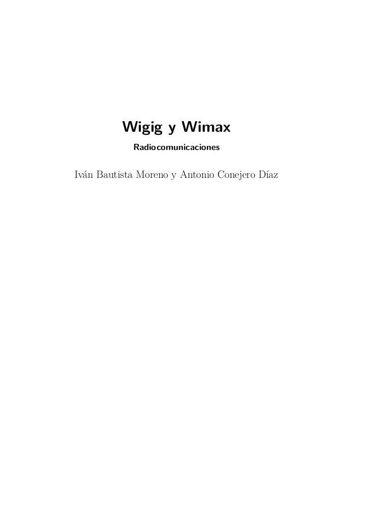 Wigig y Wimax            RadiocomunicacionesIván Bautista Moreno y Antonio Conejero Díaz