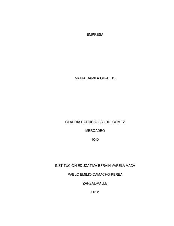 EMPRESA         MARIA CAMILA GIRALDO     CLAUDIA PATRICIA OSORIO GOMEZ               MERCADEO                  10-DINSTITU...