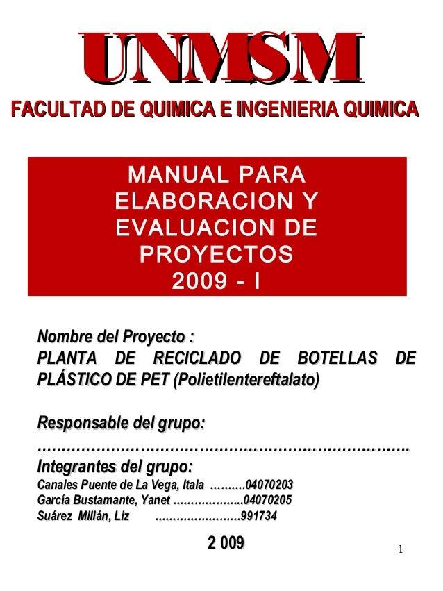 1Nombre del Proyecto :Nombre del Proyecto :PLANTA DE RECICLADO DE BOTELLAS DEPLANTA DE RECICLADO DE BOTELLAS DEPLÁSTICO DE...