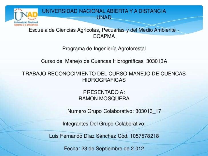 UNIVERSIDAD NACIONAL ABIERTA Y A DISTANCIA                        UNAD  Escuela de Ciencias Agrícolas, Pecuarias y del Med...