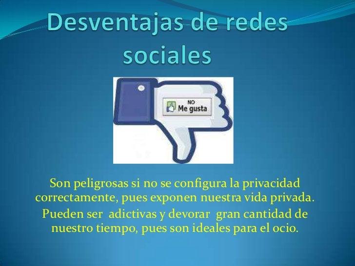 Creemos que las redes sociales son muy importantes para la  comunicación, pero si no las sabemos utilizar podemos   caer e...