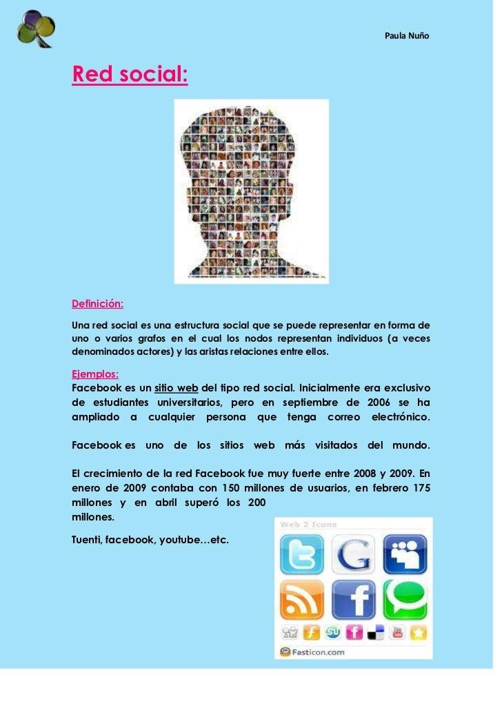 Red social:<br />Definición:<br />Una red social es una estructura social que se puede representar en forma de uno o vario...