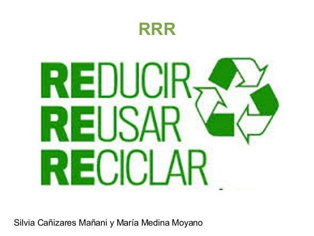 RRR Silvia Cañizares Mañani y María Medina Moyano