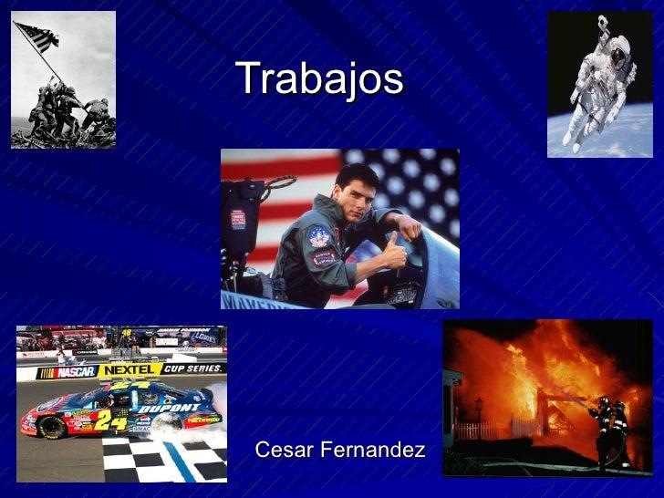 Trabajos  Cesar Fernandez