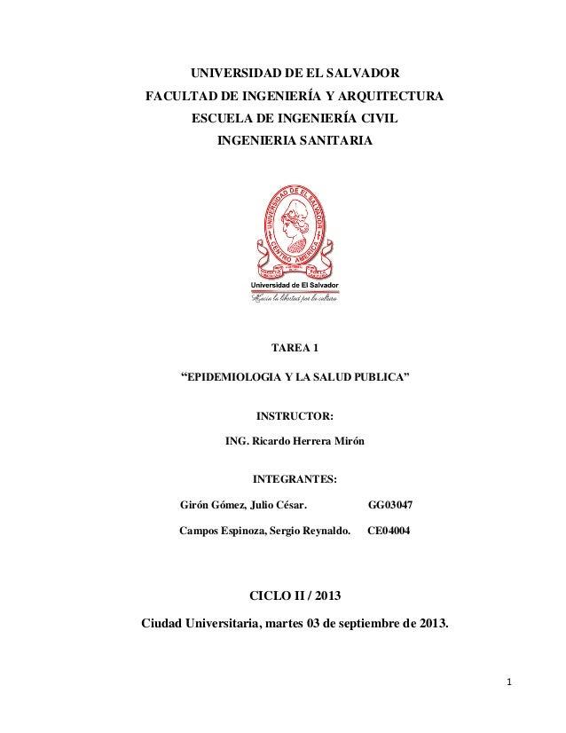 UNIVERSIDAD DE EL SALVADOR FACULTAD DE INGENIERÍA Y ARQUITECTURA ESCUELA DE INGENIERÍA CIVIL INGENIERIA SANITARIA  TAREA 1...