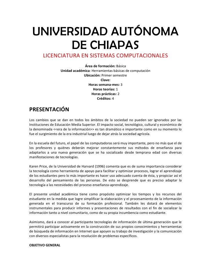 UNIVERSIDAD AUTÓNOMA        DE CHIAPAS         LICENCIATURA EN SISTEMAS COMPUTACIONALES                                  Á...
