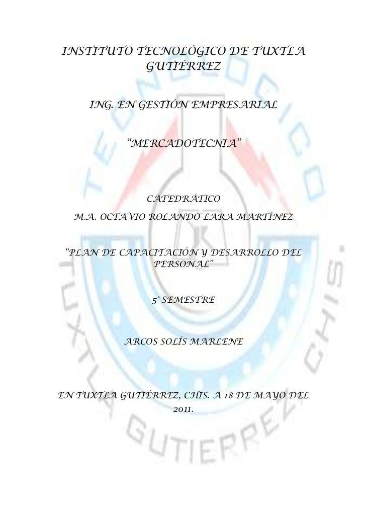"""0-114300INSTITUTO TECNOLÓGICO DE TUXTLA GUTIÉRREZ<br />ING. EN GESTIÓN EMPRESARIAL<br />""""MERCADOTECNIA""""<br />CATEDRÁTICO<b..."""