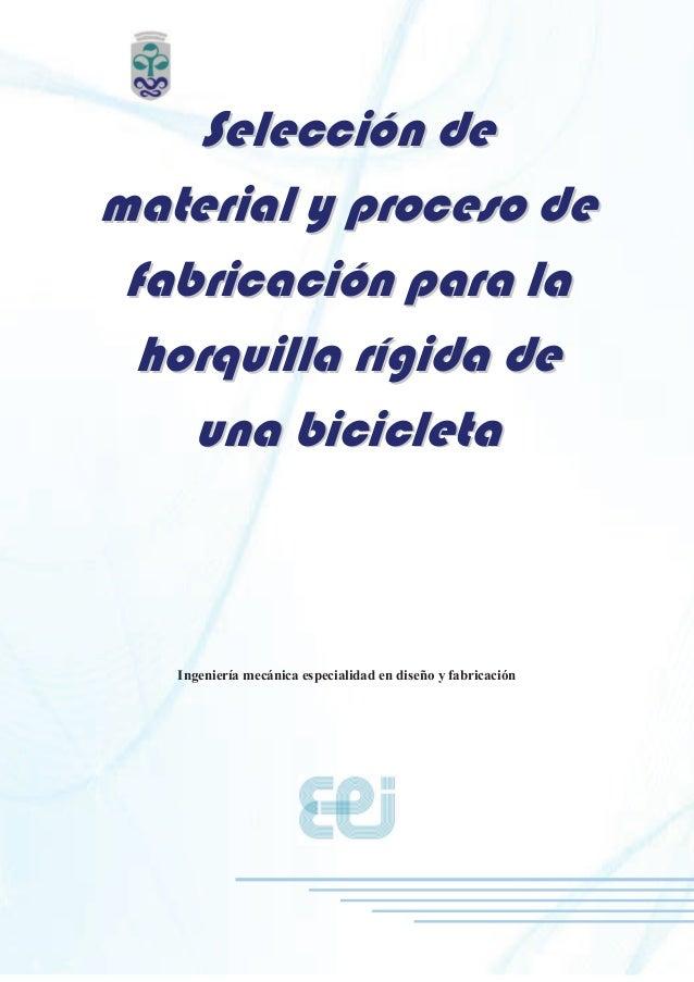 Selección de material y proceso de fabricación de horquilla de bicicl…