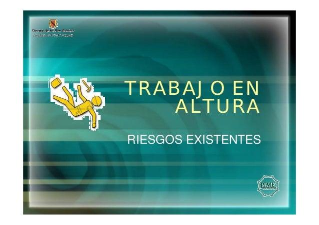 TRABAJO EN ALTURA RIESGOS EXISTENTES