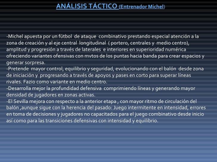 ANÁLISIS TÁCTICO (Entrenador Michel)-Michel apuesta por un fútbol de ataque combinativo prestando especial atención a lazo...
