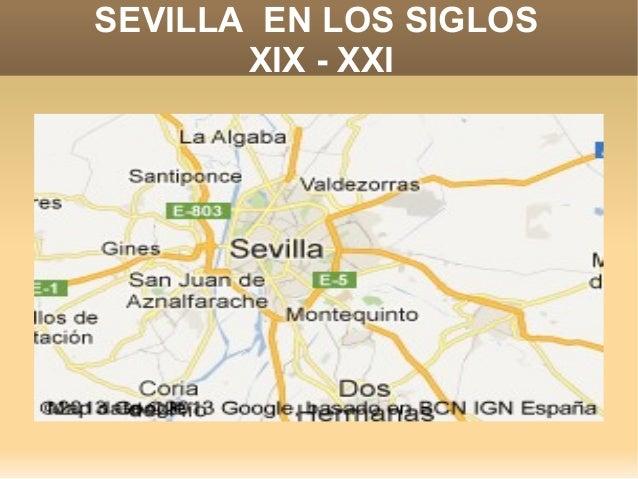 SEVILLA EN LOS SIGLOS       XIX - XXI