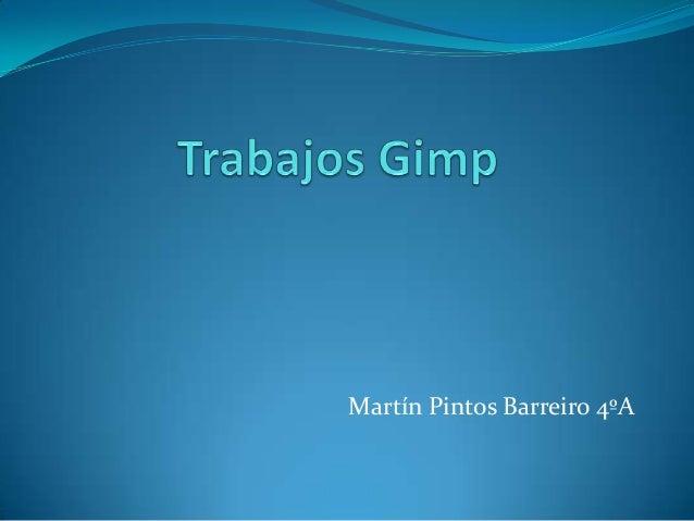 Martín Pintos Barreiro 4ºA