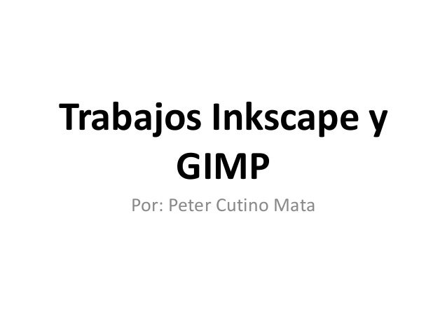 Trabajos inkscape y gimp
