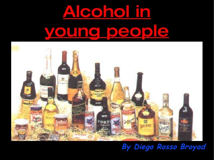Alcohol in young people By Diego Rosso Broyad