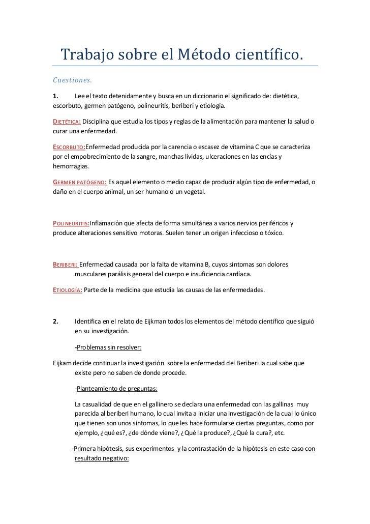 Trabajo sobre el Método científico.Cuestiones.1.     Lee el texto detenidamente y busca en un diccionario el significado d...