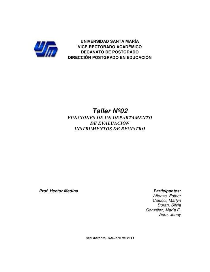 UNIVERSIDAD SANTA MARÍA                  VICE-RECTORADO ACADÉMICO                   DECANATO DE POSTGRADO              DIR...