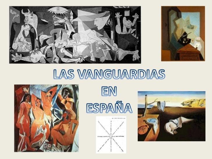 ETAPAS DEL VANGUARDISMO ESPAÑOLDe 1908 a 1918• Primeras manifestaciones en la literatura de vanguardia  protagonizadas por...