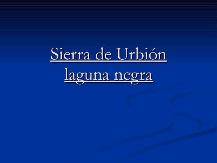 Sierra de Urbión laguna negra