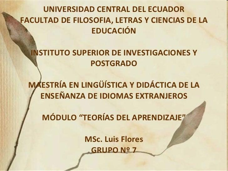 UNIVERSIDAD CENTRAL DEL ECUADOR FACULTAD DE FILOSOFIA, LETRAS Y CIENCIAS DE LA EDUCACIÓN INSTITUTO SUPERIOR DE INVESTIGACI...