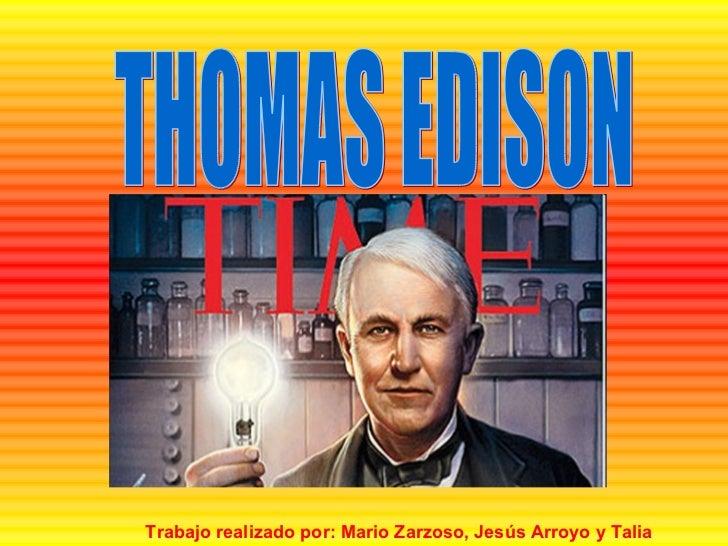 Trabajo sobre thomas edison for Edison home show