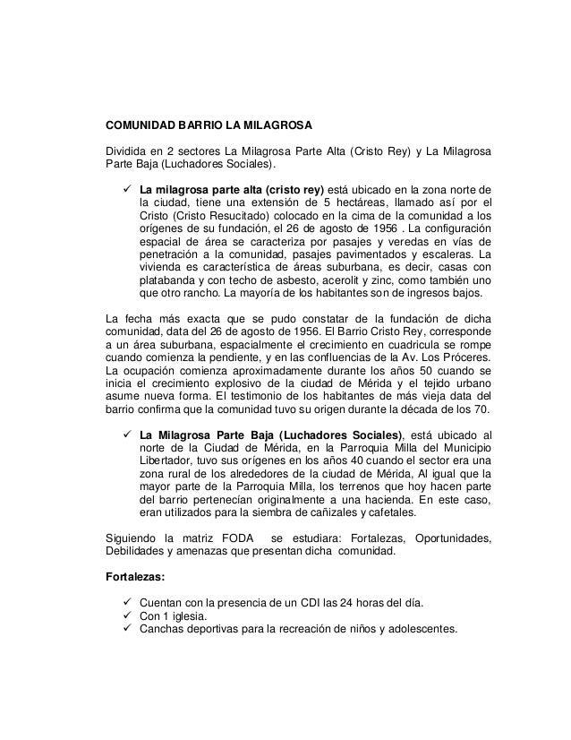 COMUNIDAD BARRIO LA MILAGROSA Dividida en 2 sectores La Milagrosa Parte Alta (Cristo Rey) y La Milagrosa Parte Baja (Lucha...