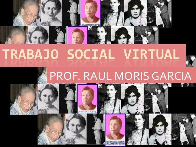 PROF. RAUL MORIS GARCIA