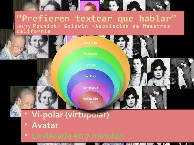 Ejemplos  Blogs - Ñame, La Cabeza de Cristian,  Facebook –  Justin.tv/OICUTEY, cascocam2010, Virtuallife  Libro Virtua...